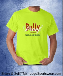 Bully Proof Productions Gildan 100% Cotton Adult T-shirt In SAFETY Yellow! Design Zoom